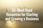 50+ Must Read Resources for Starting and Growing a Business